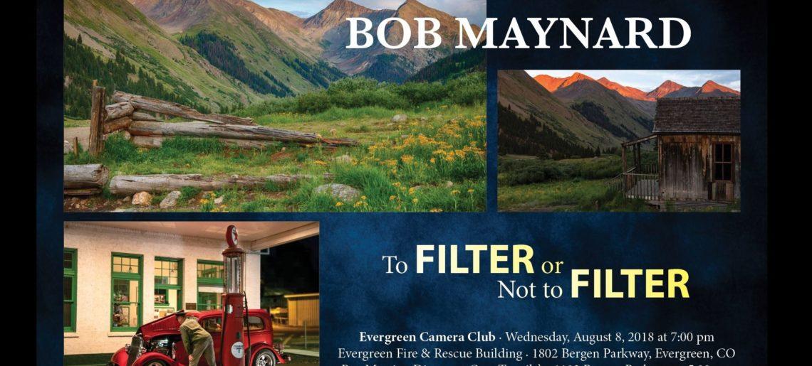 """Bob Maynard """"To Filter or Not to Filter"""""""