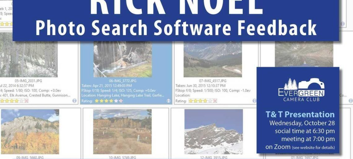 October T&T: RICK NOEL Photo Search Software Feedback