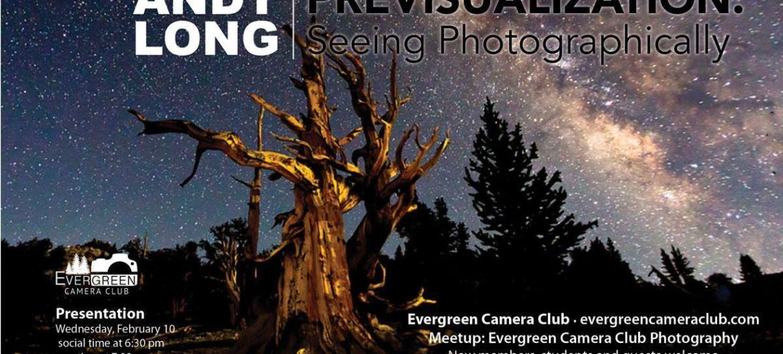 ANDY LONG Previsualization – Seeing Photographically